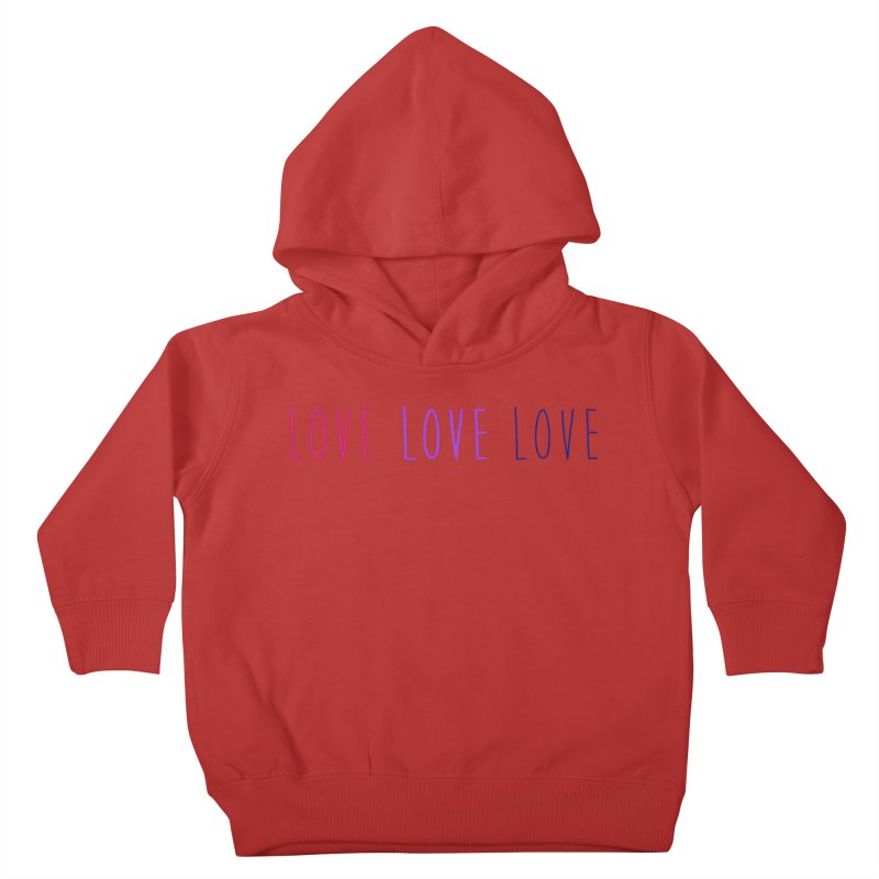 BI LOVE Kids Toddler Pullover Hoody by Prismheartstudio 's Artist Shop