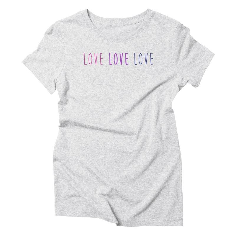 BI LOVE Women's Triblend T-Shirt by Prismheartstudio 's Artist Shop