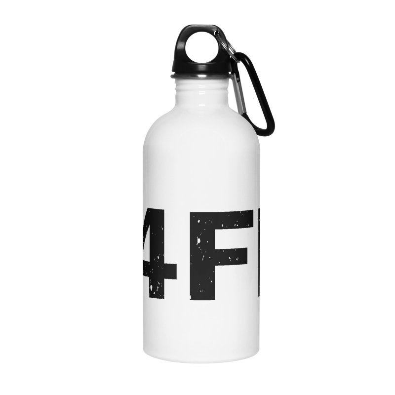 F4FM Accessories Water Bottle by Prismheartstudio 's Artist Shop