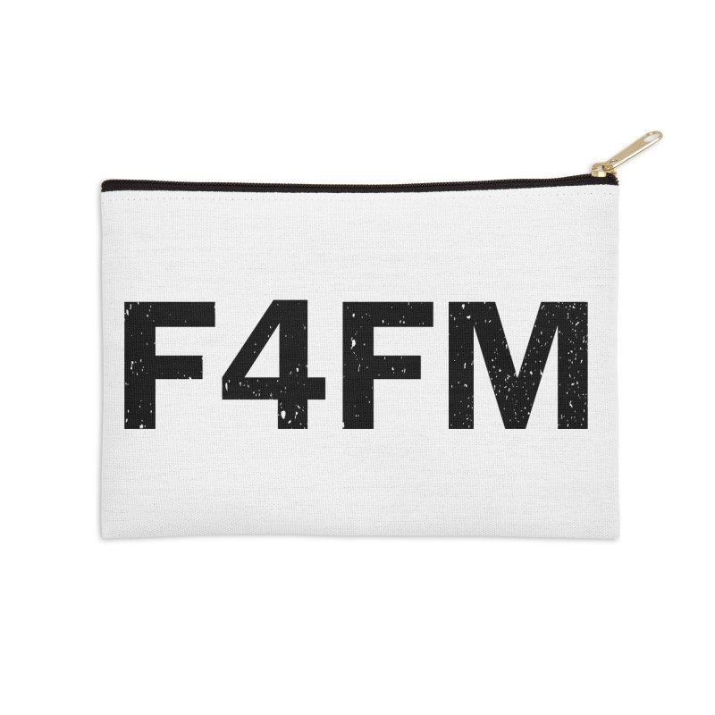 F4FM Accessories Zip Pouch by Prismheartstudio 's Artist Shop