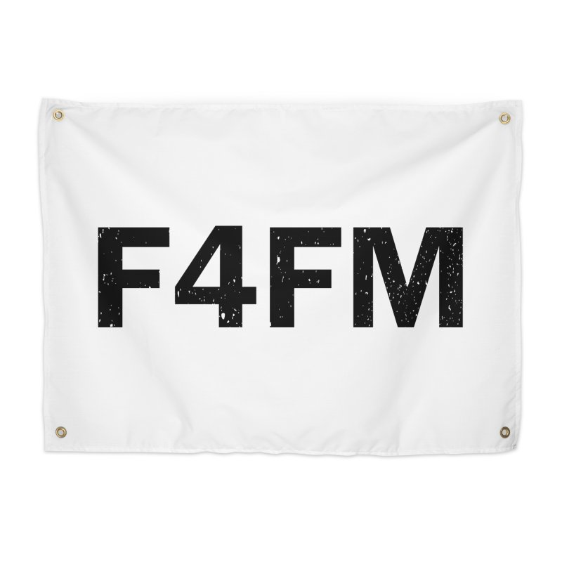 F4FM Home Tapestry by Prismheartstudio 's Artist Shop