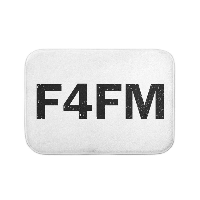 F4FM Home Bath Mat by Prismheartstudio 's Artist Shop