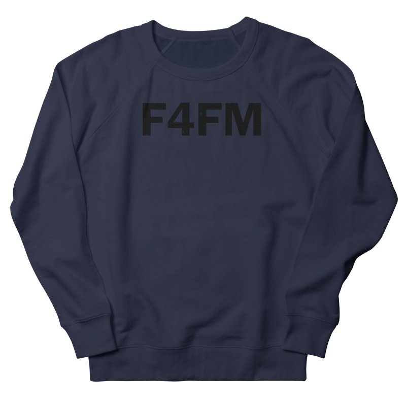 F4FM Women's French Terry Sweatshirt by Prismheartstudio 's Artist Shop