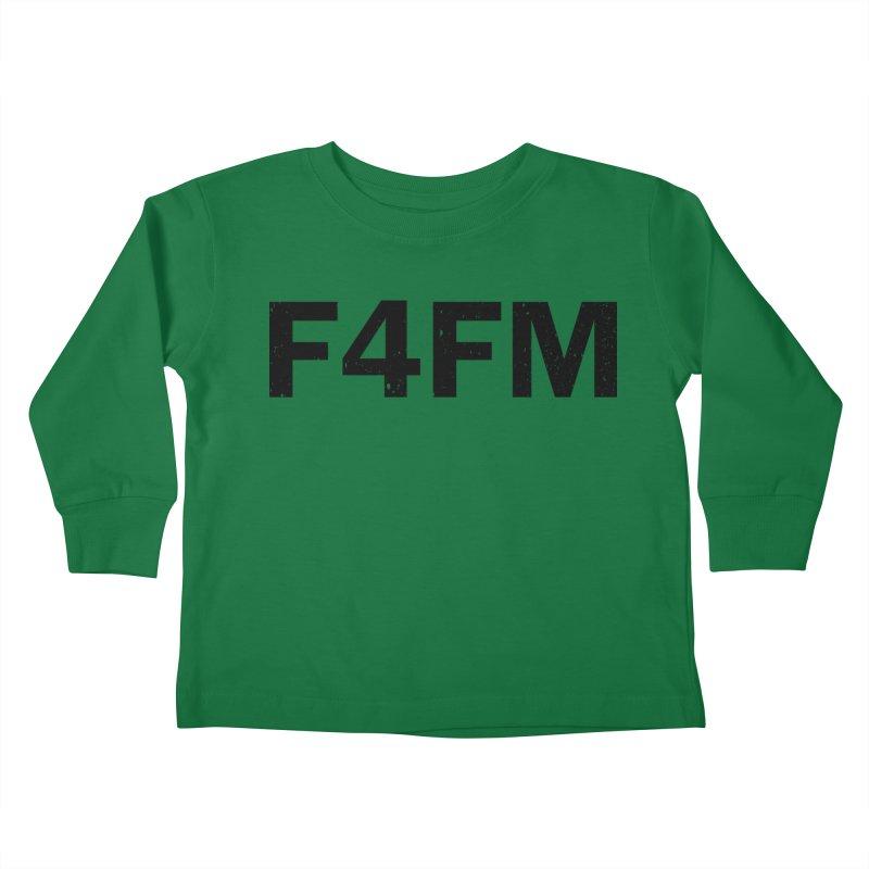 F4FM Kids Toddler Longsleeve T-Shirt by Prismheartstudio 's Artist Shop