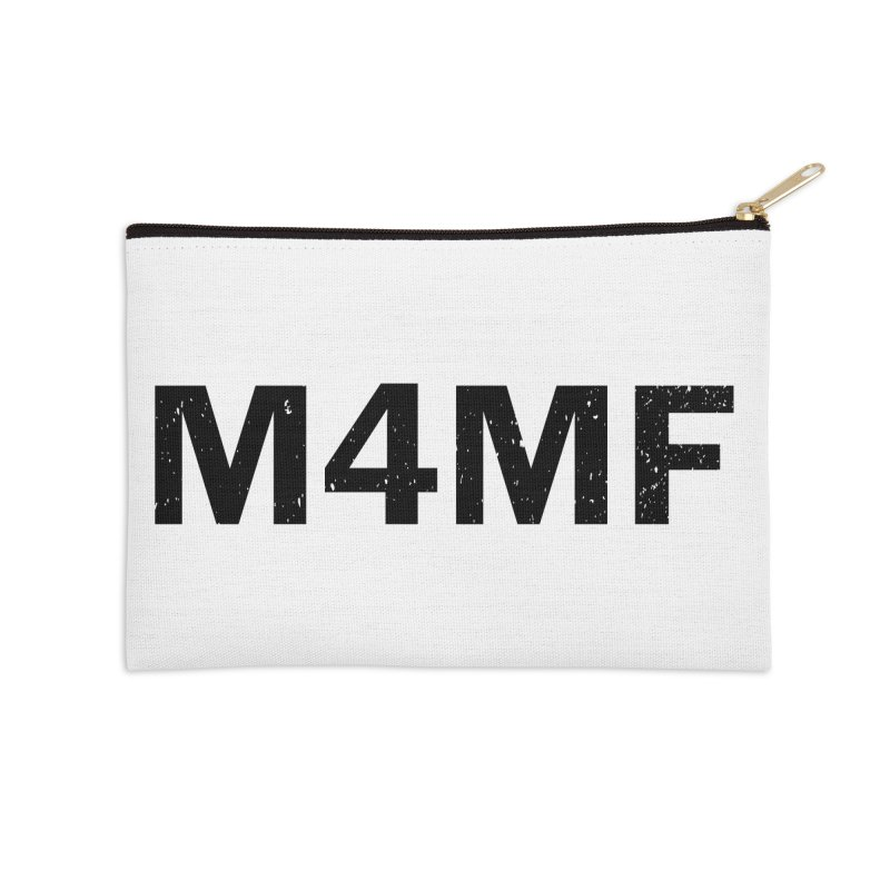 M4MF Accessories Zip Pouch by Prismheartstudio 's Artist Shop