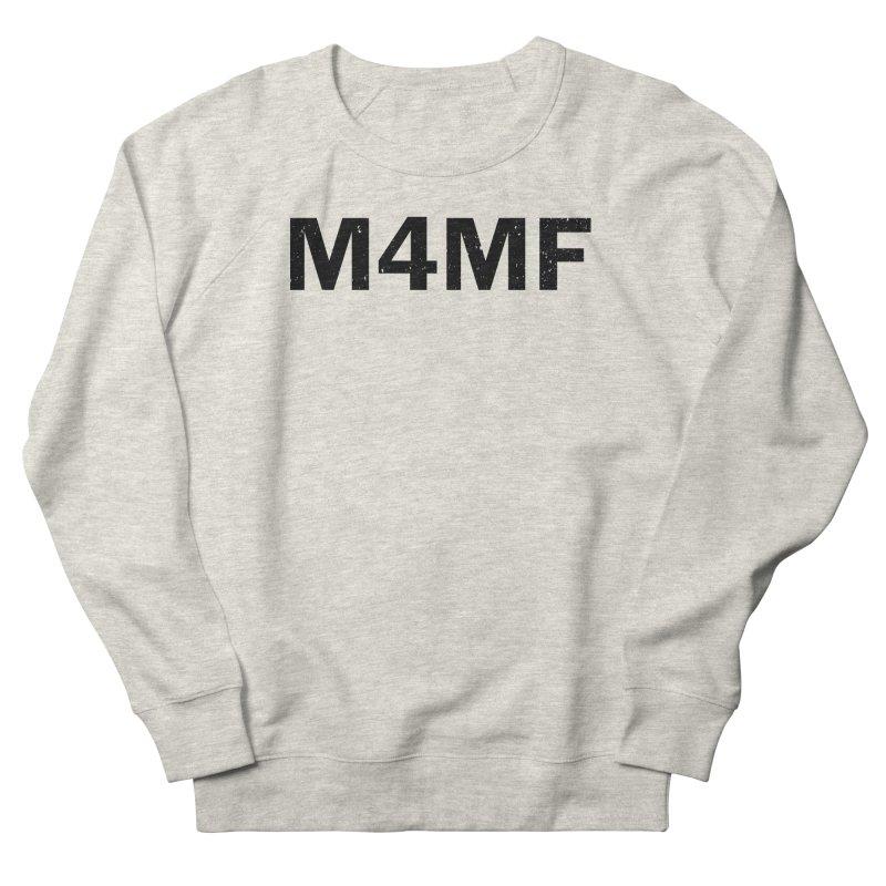 M4MF Men's French Terry Sweatshirt by Prismheartstudio 's Artist Shop