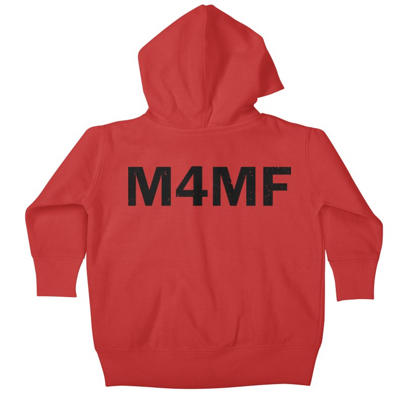 M4MF Kids Baby Zip-Up Hoody by Prismheartstudio 's Artist Shop
