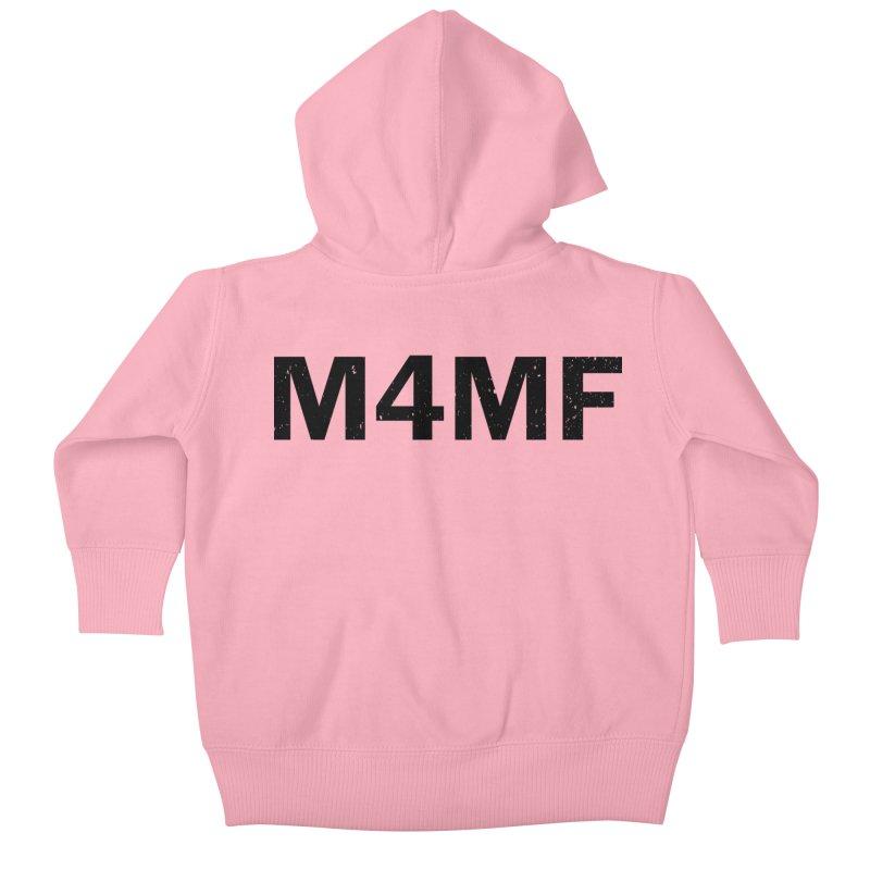 M4MF Kids Baby Zip-Up Hoody by Prismheartstudio 's Artist Shop