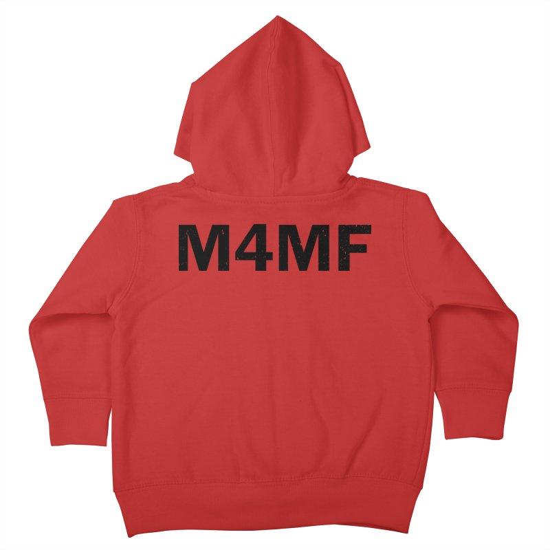 M4MF Kids Toddler Zip-Up Hoody by Prismheartstudio 's Artist Shop