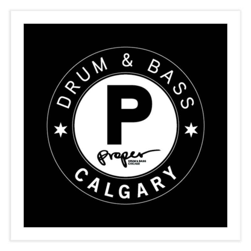 Proper CALGARY Home Fine Art Print by Properchicago's Shop