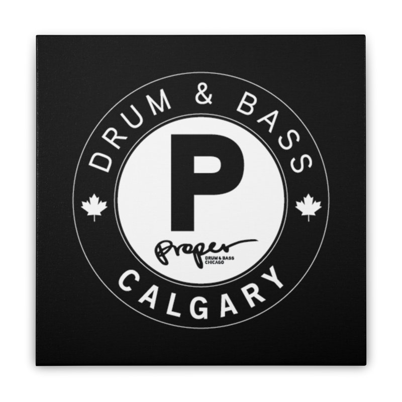 PROPER CALGARY (Maple Leaf) Home Stretched Canvas by Properchicago's Shop