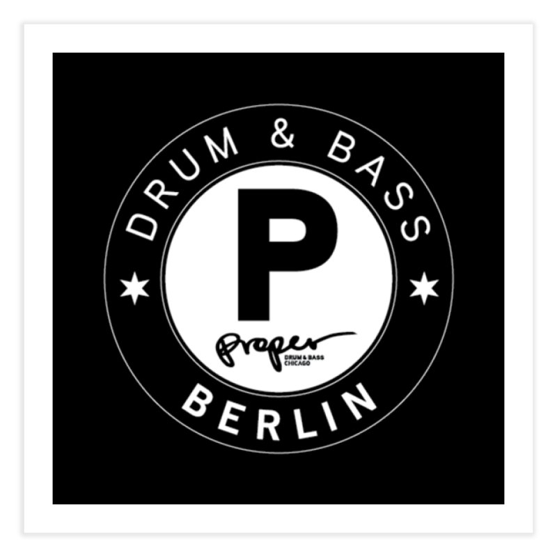 PROPER BERLIN Home Fine Art Print by Properchicago's Shop