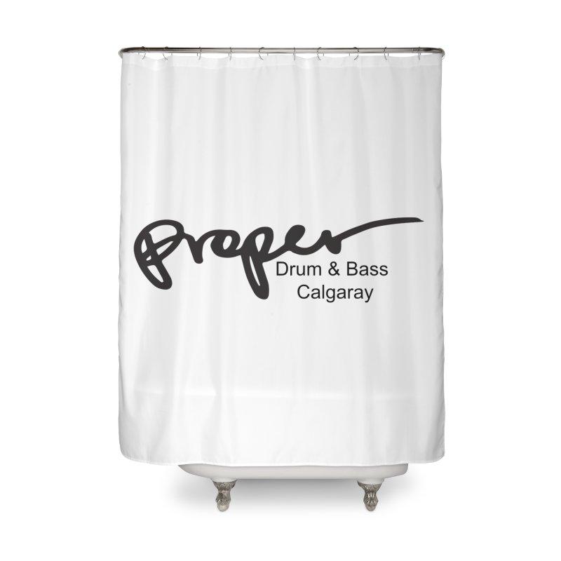 Proper OG Logo CALGARAY (white) Home Shower Curtain by Properchicago's Shop