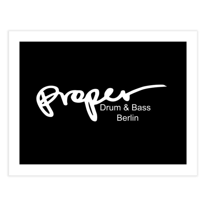 Proper OG Logo BERLIN (white) Home Fine Art Print by Properchicago's Shop