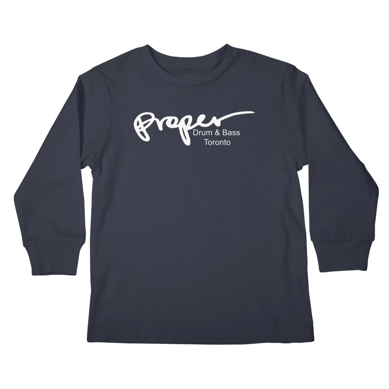 Proper OG logo TORONTO (white) Kids Longsleeve T-Shirt by Properchicago's Shop