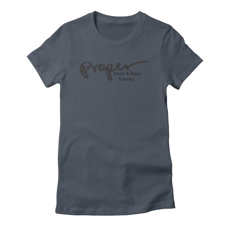 Proper OG logo TORONTO (bllack) Women's T-Shirt by Properchicago's Shop