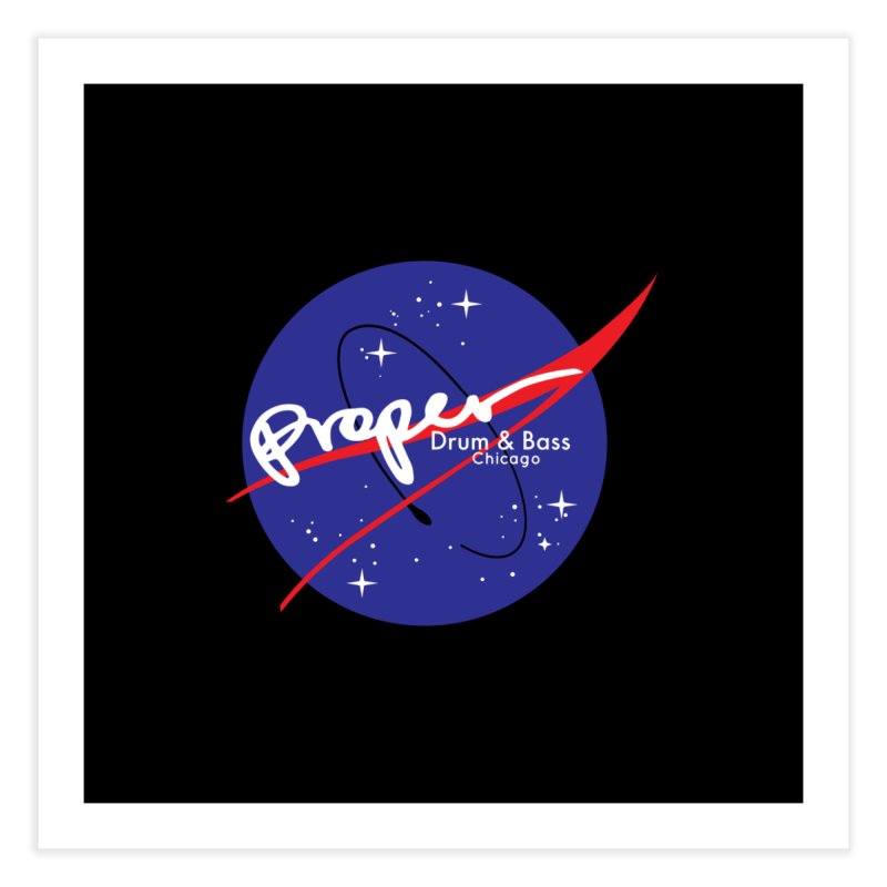 To space and beyond Home Fine Art Print by Properchicago's Shop