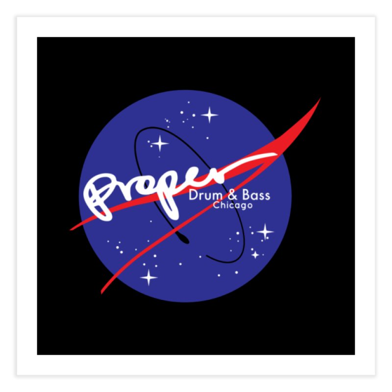 To space and .... Home Fine Art Print by Properchicago's Shop