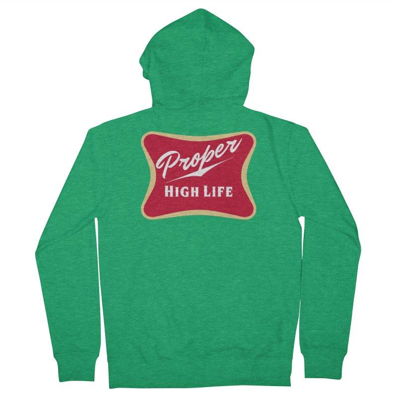 The High Life Men's Zip-Up Hoody by Properchicago's Shop