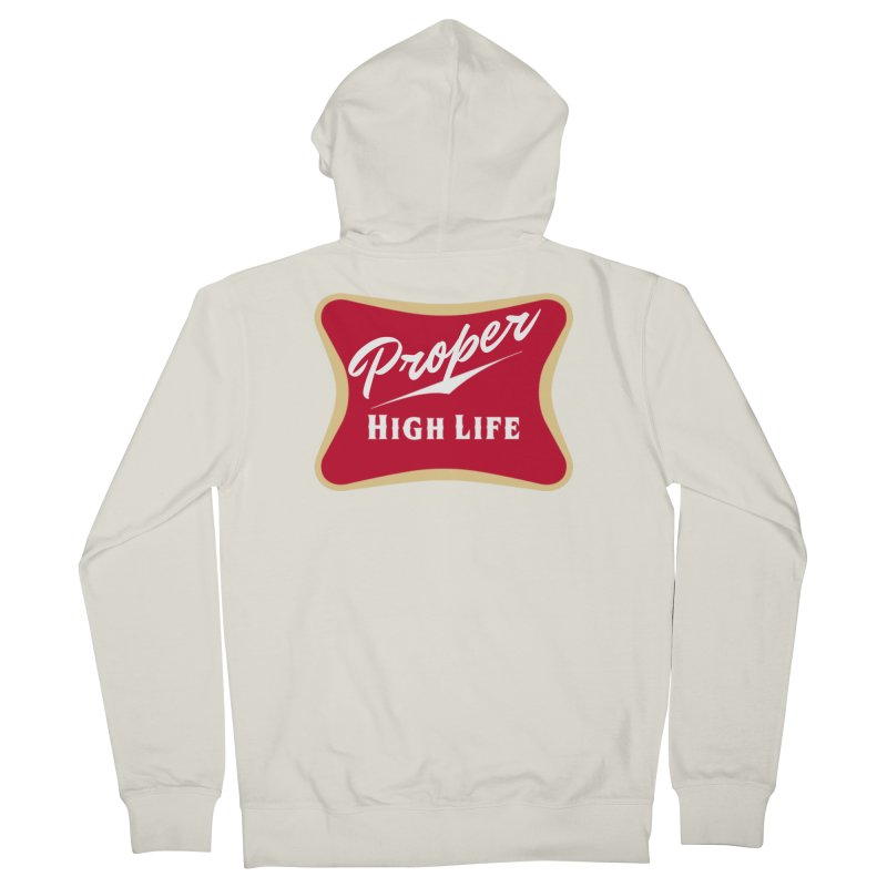 The High Life Women's French Terry Zip-Up Hoody by Properchicago's Shop