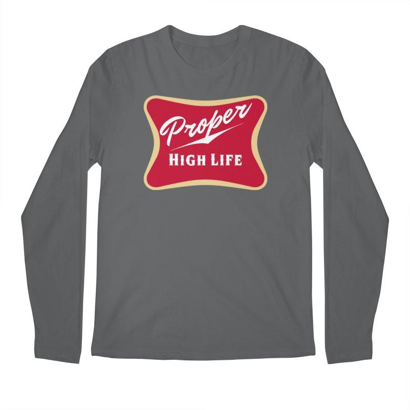The High Life Men's Regular Longsleeve T-Shirt by Properchicago's Shop