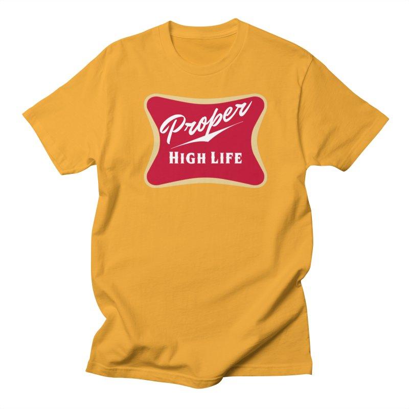 The High Life Men's Regular T-Shirt by Properchicago's Shop