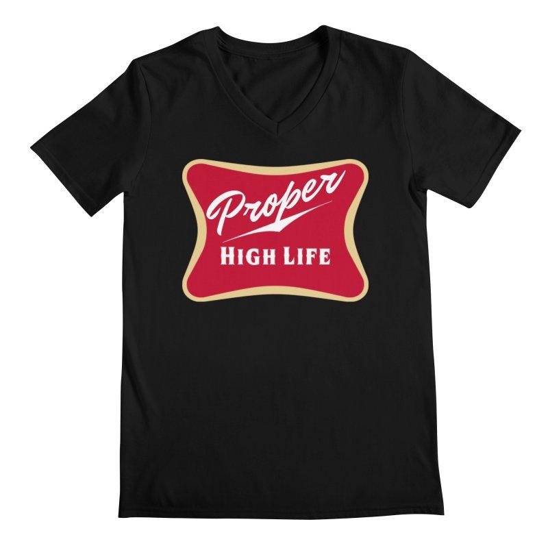 The High Life Men's Regular V-Neck by Properchicago's Shop