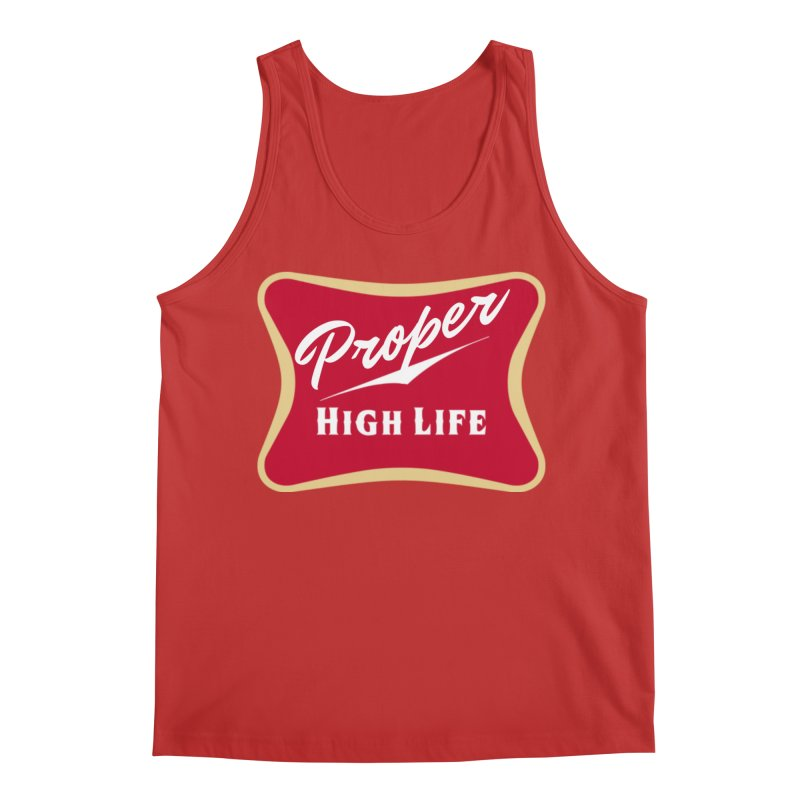 The High Life Men's Regular Tank by Properchicago's Shop