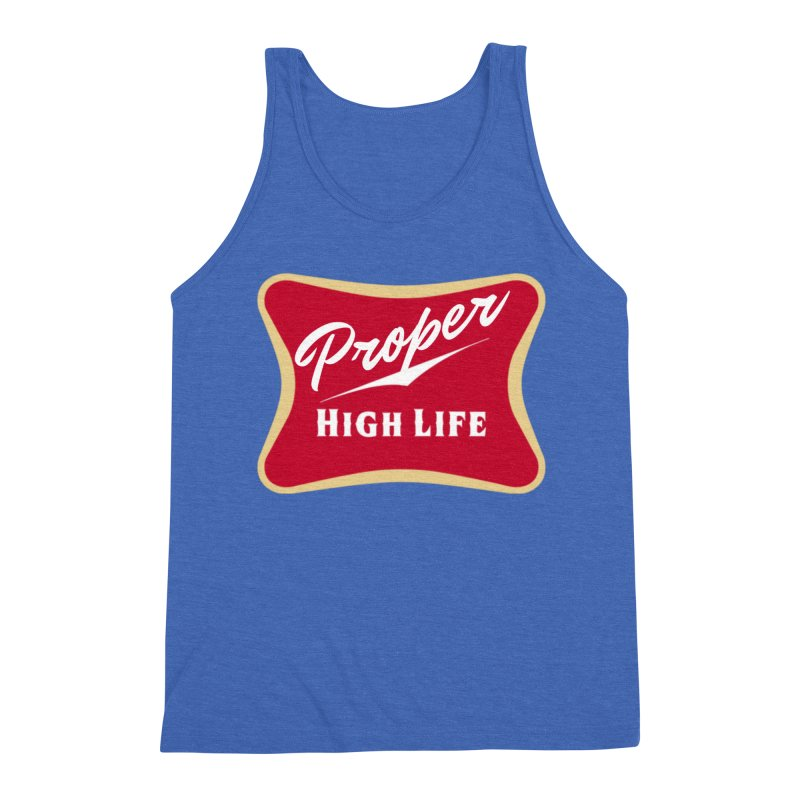 The High Life Men's Triblend Tank by Properchicago's Shop