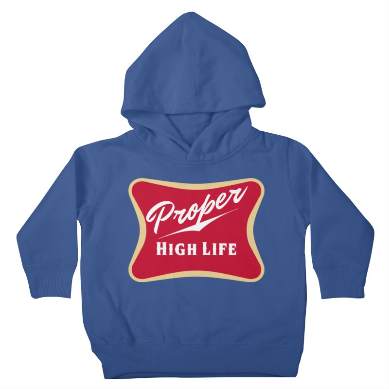 The High Life Kids Toddler Pullover Hoody by Properchicago's Shop