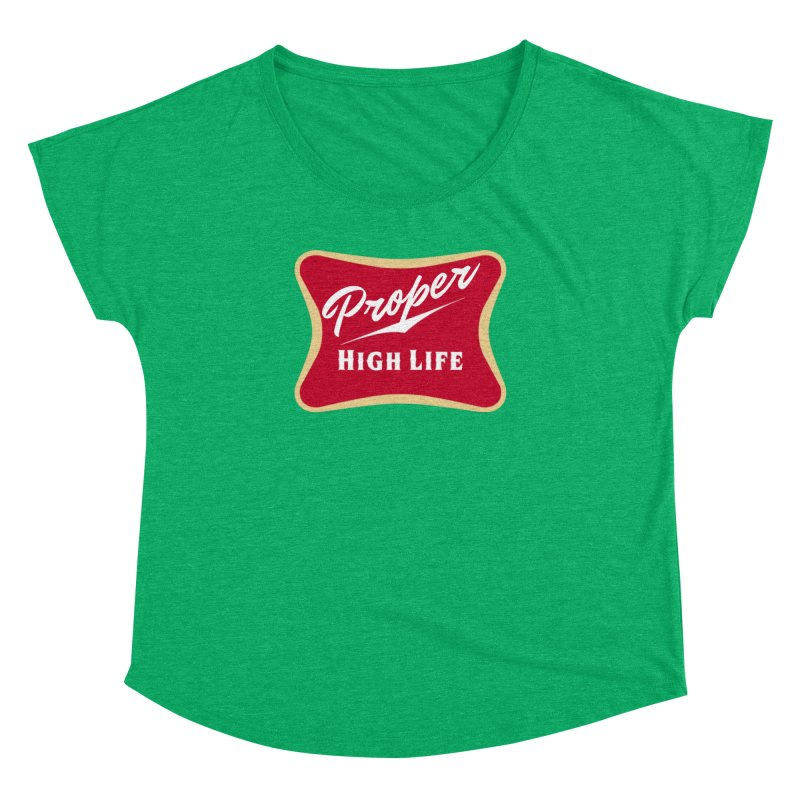 The High Life Women's Dolman Scoop Neck by Properchicago's Shop