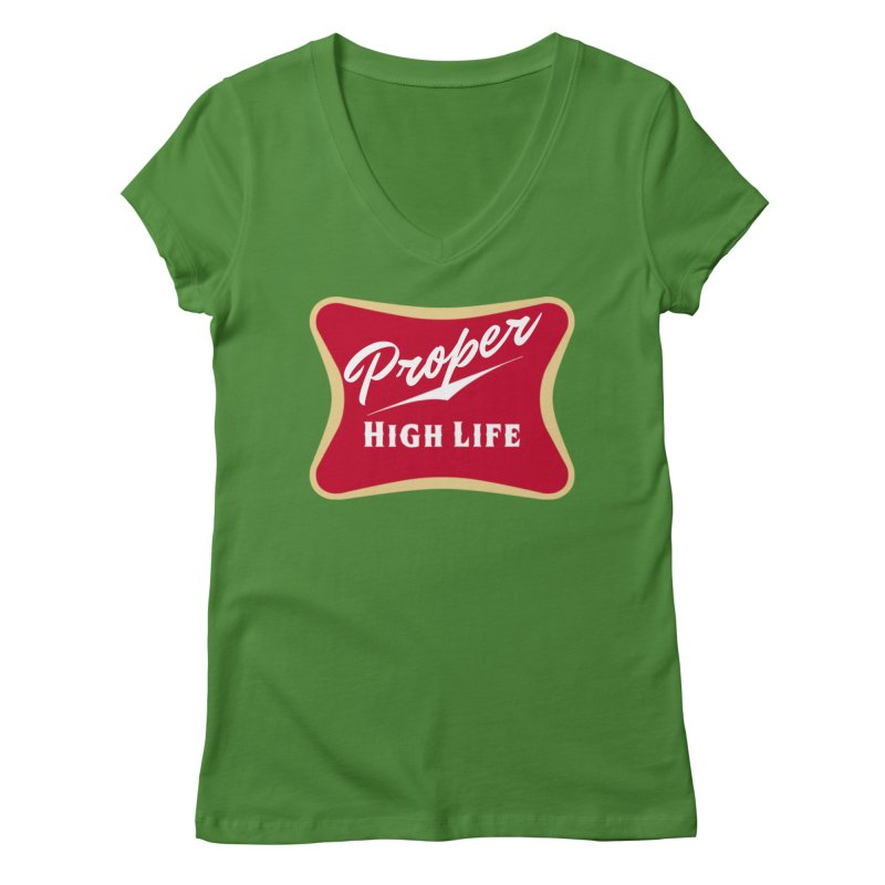 The High Life Women's Regular V-Neck by Properchicago's Shop