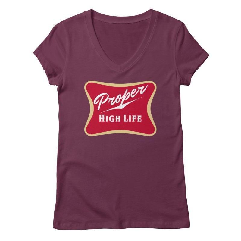 The High Life Women's Regular V-Neck by Properchicago's Shop