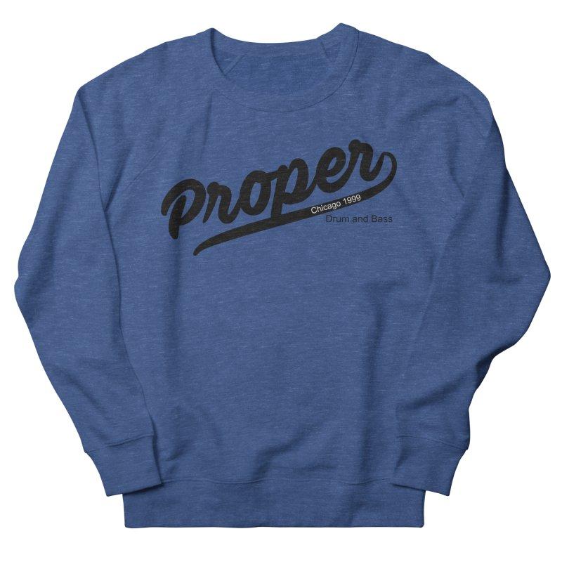 Proper sport Men's French Terry Sweatshirt by Properchicago's Shop