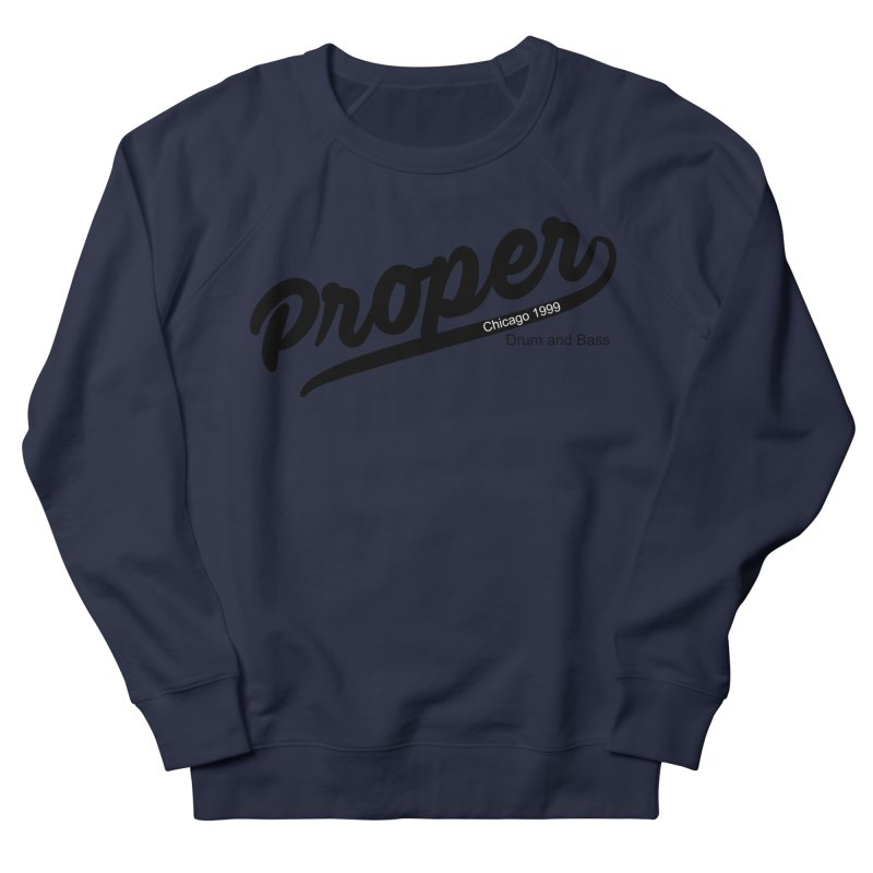 Proper sport Men's French Terry Sweatshirt by Properchicago's Shop