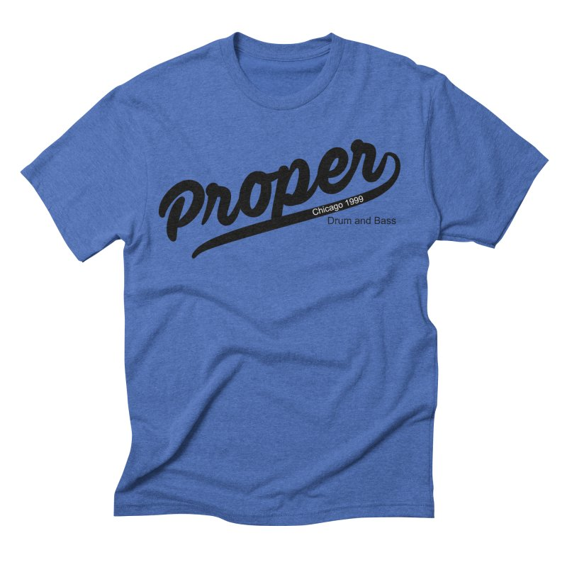 Proper sport Men's Triblend T-Shirt by Properchicago's Shop