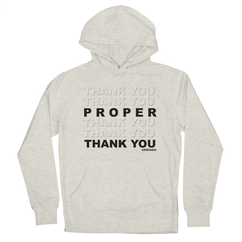 THANK YOU Men's French Terry Pullover Hoody by Properchicago's Shop