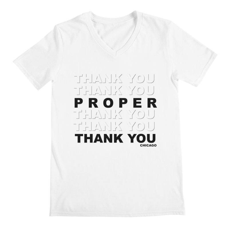 THANK YOU Men's Regular V-Neck by Properchicago's Shop