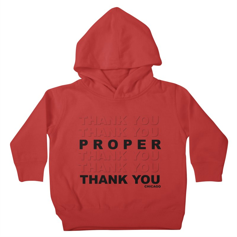 THANK YOU Kids Toddler Pullover Hoody by Properchicago's Shop