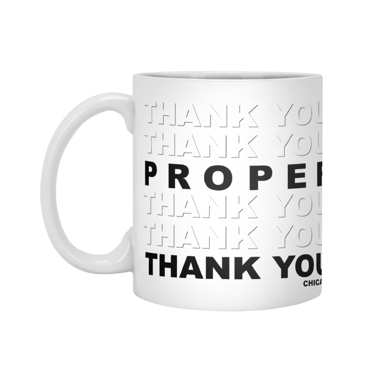 THANK YOU Accessories Standard Mug by Properchicago's Shop