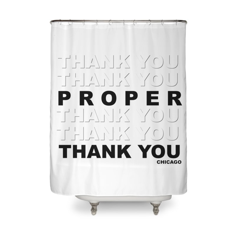 THANK YOU Home Shower Curtain by Properchicago's Shop