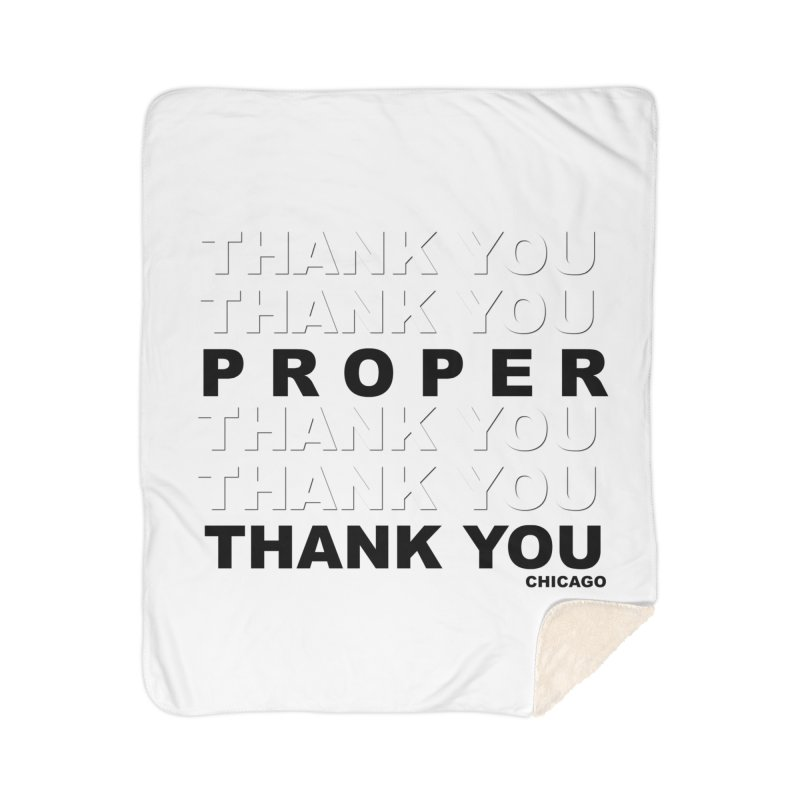 THANK YOU Home Sherpa Blanket Blanket by Properchicago's Shop