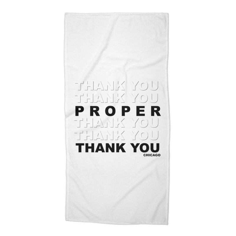 THANK YOU Accessories Beach Towel by Properchicago's Shop