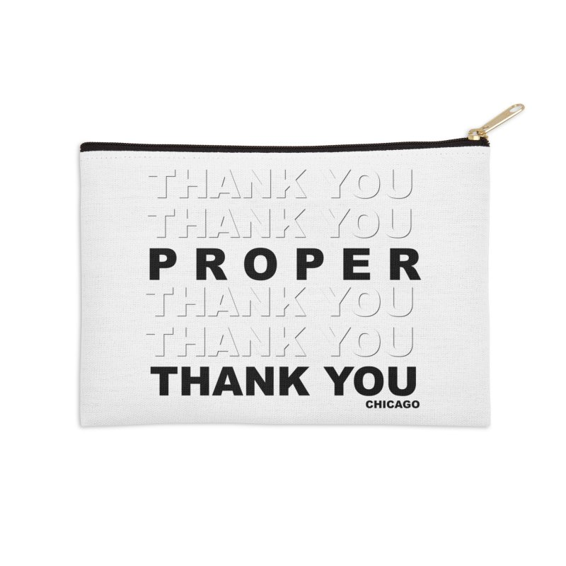 THANK YOU Accessories Zip Pouch by Properchicago's Shop