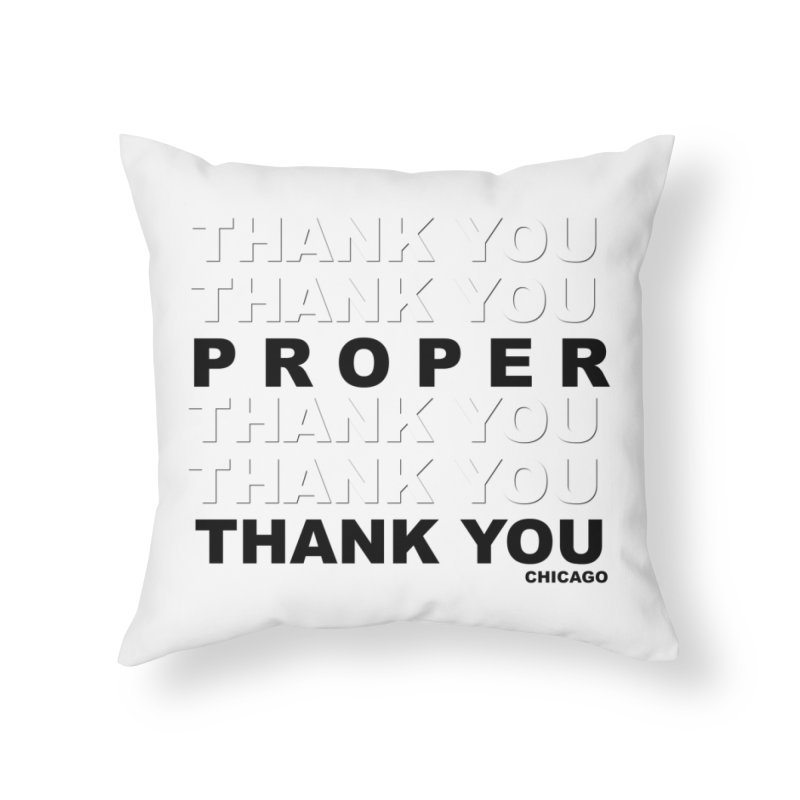 THANK YOU Home Throw Pillow by Properchicago's Shop
