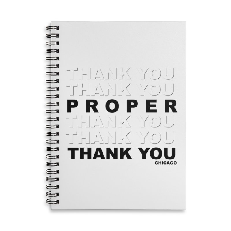 THANK YOU Accessories Lined Spiral Notebook by Properchicago's Shop