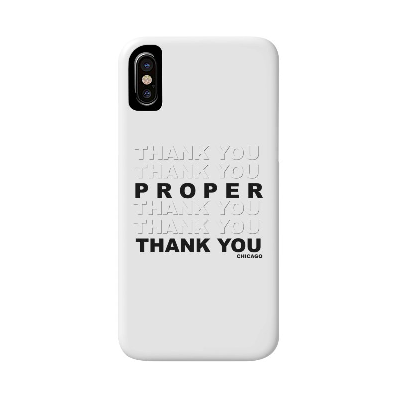 THANK YOU Accessories Phone Case by Properchicago's Shop