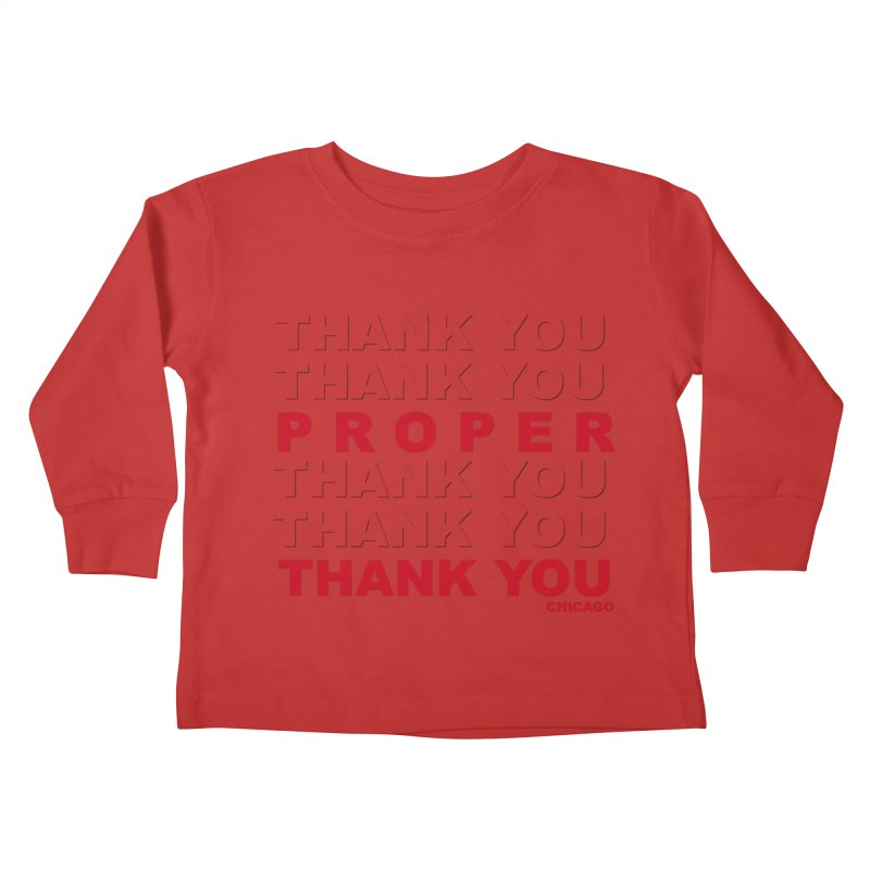 THANK YOU RED Kids Toddler Longsleeve T-Shirt by Properchicago's Shop