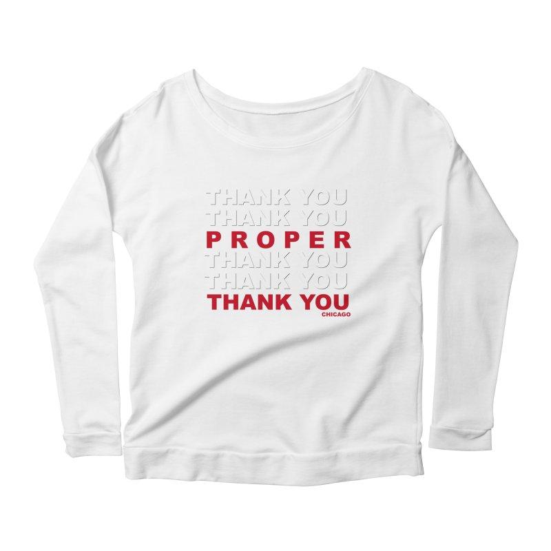 THANK YOU RED Women's Scoop Neck Longsleeve T-Shirt by Properchicago's Shop