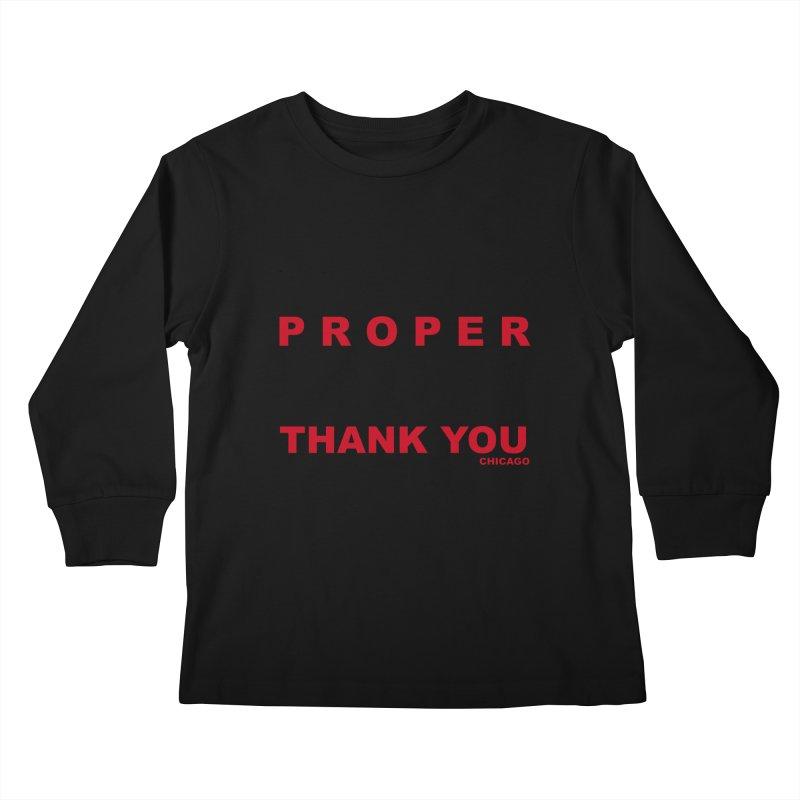 THANK YOU RED Kids Longsleeve T-Shirt by Properchicago's Shop